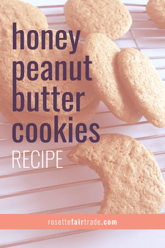 Honey peanut butter cookies recipe by Rosette Fair Trade (Pinterest)